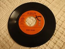 BOBBY BLAND DO WHAT YOU SET OUT TO DO/AIN'T NOTHING YOU CAN DO  DUKE 472