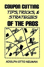 Coupon Cutting tips, tricks, & strategies of the pro's book NO COUPONS INCLUDED@