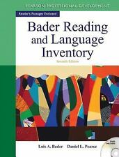 Bader Reading and Language Inventory by Daniel L. Pearce and Lois A. Bader...