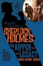 The Further Adventures of Sherlock Holmes - the Ripper Legacy by David Stuart...