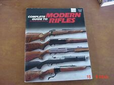 Complete Guide To Modern Rifles by Gene Gangarosa Jr.