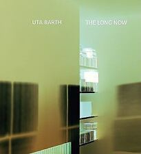 Uta Barth: The Long Now by Crary, Jonathan; Myers, Holly