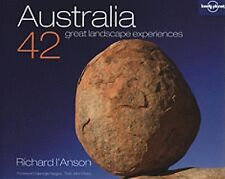 Lonely Planet Australia: 42 Great Landscape Experiences (General Pictorial), Ric