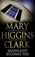 Moonlight Becomes You by Mary Higgins Clark (Paperback, 2003)