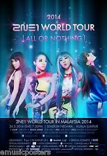 """2NE1 """"WORLD TOUR [ALL OR NOTHING] IN MALAYSIA 2014"""" KUALA LUMPUR CONCERT POSTER"""