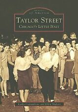 Taylor Street:  Chicago's Little Italy  Images of America)