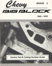 Chevy Big  Block 502, 454, 427, 402, 396, 366 - Casting Numbers - 1965 to 1999