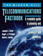 The McGraw-Hill Telecommunications Factbook Pecar, Joseph A., O'Connor, Roger J