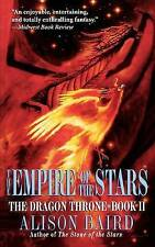 The Empire of the Stars (Dragon Throne), Baird, Alison, Mass Market Paperback, N