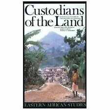 Custodians of the Land : Ecology and Culture in History of Tanzania by...