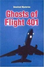 Steck-Vaughn Unsolved Mysteries: Student Reader Ghosts of Flight 401 ,-ExLibrary