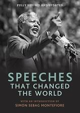 Speeches That Changed the World by Simon Sebag Montefiore (2015, Paperback)