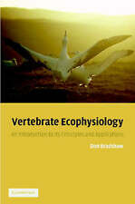 Vertebrate Ecophysiology: An Introduction to its Principles and Applications by