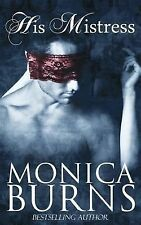 His Mistress (The Self-Made Man series) (Volume 1) by Burns, Monica