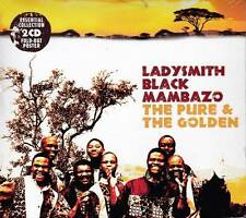 LADYSMITH BLACK MAMBAZO - THE PURE & THE GOLDEN  (NEW SEALED 2CD)