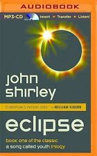 A Song Called Youth: Eclipse 1 by John Shirley (2016, MP3 CD, Unabridged)