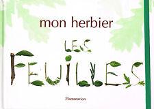 MON HERBIER - LES FEUILLES - FLAMMARION - DÈS 7 ANS - LIVRE NEUF DÉSTOCKÉ