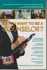So You Want to Be a Counselor?-ExLibrary