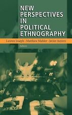 New Perspectives in Political Ethnography (2007, Hardcover)