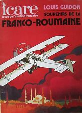 ICARE REVUE AVIATION No 73 de 1975 LOUIS GUIDON SOUVENIRS DE LA FRANCO ROUMAINE