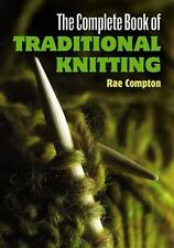 Dover Knitting, Crochet, Tatting, Lace: The Complete Book of Traditional...