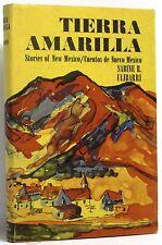Tierra Amarilla, Stories of N Mexico/Cuentos de Nuevo Mexico: Sabine R. Ulibarri