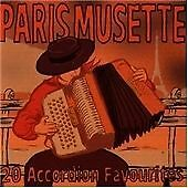 Paris Musette 20 Accordion Favourites CD