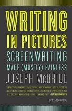 Vintage Original: Writing in Pictures : Screenwriting Made (Mostly) Painless...