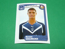 N°79 CHAMAKH GIRONDINS BORDEAUX LESCURE PANINI FOOT 2005 FOOTBALL 2004-2005