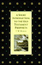 Old Testament Prophets (Short Introduction), Heaton, Eric William