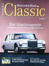 Rivista-Mercedes Benz Classic - 04/2003 assolutamente come nuovo-edizione 04-2003