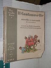 IL CONTANOVELLE Sacchetti Gozzi Maupassant Jerome Milli Danolo Carlo Parmeggiani
