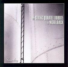Someday: The String Quartet Tribute to Nickelback