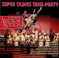 Ambros Seelos (Orch.) Super Oldies Tanz-Party (1992) [CD]