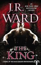 Black Dagger Brotherhood Ser.: The King 12 by J. R. Ward (2014, Paperback)