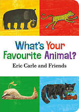 What's Your Favourite Animal? ' Eric Carle