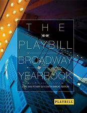 The Playbill Broadway Yearbook: June 2009 to May 2010: Sixth Annual Ed-ExLibrary