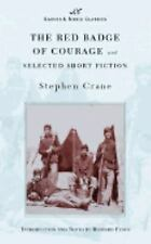 The Red Badge of Courage and Selected Short Fiction (Barnes & Noble Classics S..