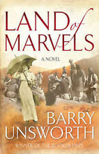 Barry Unsworth, Land of Marvels - libro nuovo in inglese