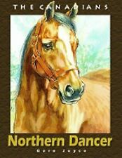 Larger Than Life: Northern Dancer : King of the Racetrack by Gare Joyce...