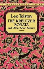 Dover Thrift Editions: The Kreutzer Sonata : And Other Short Stories by Leo Tols