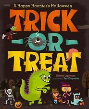 Trick-or-Treat: A Happy Haunter's Halloween (Hardcover)