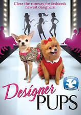 Designer Pups by Teagan Sirset, Melanie Johnson, Torrey Halverson, Garren Stitt