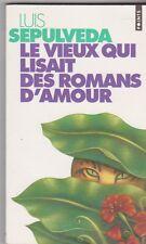 Luis Sepulveda - Le Vieux qui lisait des romans d'amour . bon état. poche . 11/2