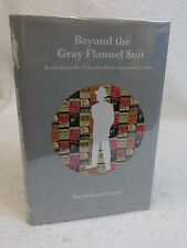 David Castronovo BEYOND THE GRAY FLANNEL SUIT 1950s Books American Culture