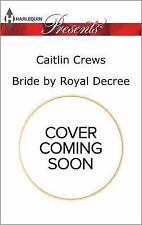 Bride by Royal Decree Wedlocked!