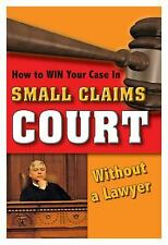 How to Win Your Case In Small Claims Court Without a Lawyer-ExLibrary