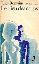 Le Dieu des Corps - Jules Romains - Eds. Gallimard - 1972
