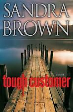 Tough Customer by Sandra Brown (2010, Hardcover) - Book Club Edition