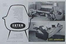 PUBLICITE ERTON FAUTEUIL RELAX CANAPE SALON DE 1958 FRENCH AD ADVERT PUB VINTAGE